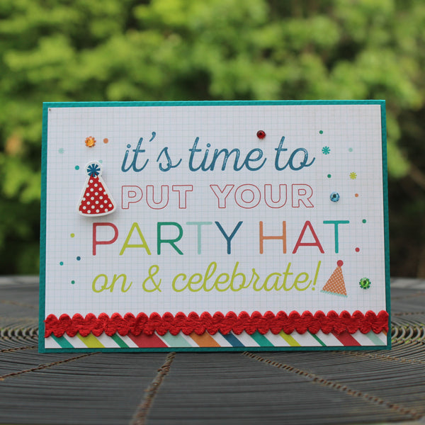Party Hat Happy Birthday Handmade Greeting Card Generic Birthday Card birthday card for kids - Embellish by Jackie
