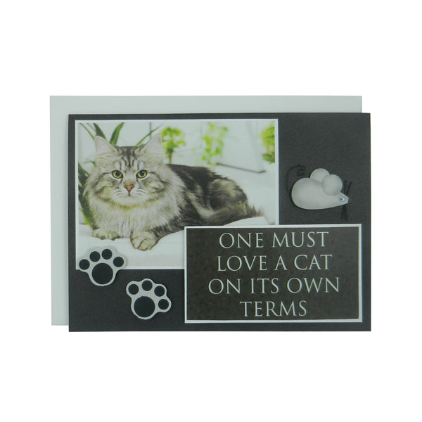 Handmade Cat Greeting Card - One must love a cat on its own terms - blank cat notecard - cat lover