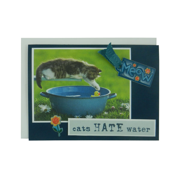 Handmade Cat Greeting Card - Cats hate water - blank cat notecard - cat lover gift - cat lover card - Embellish by Jackie