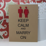 Wedding Card - Keep Calm and Marry On - Lesbian - Same Sex - Handmade Wedding Congratulations Card Kraft minimalist