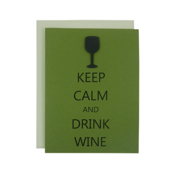 Wine Note Cards - Keep Calm and Drink Wine - Handmade Green 10 Pack - Embellish by Jackie