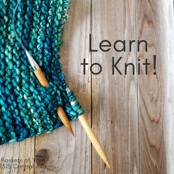 Learn to Knit  11/10, 11/29, or 12/7