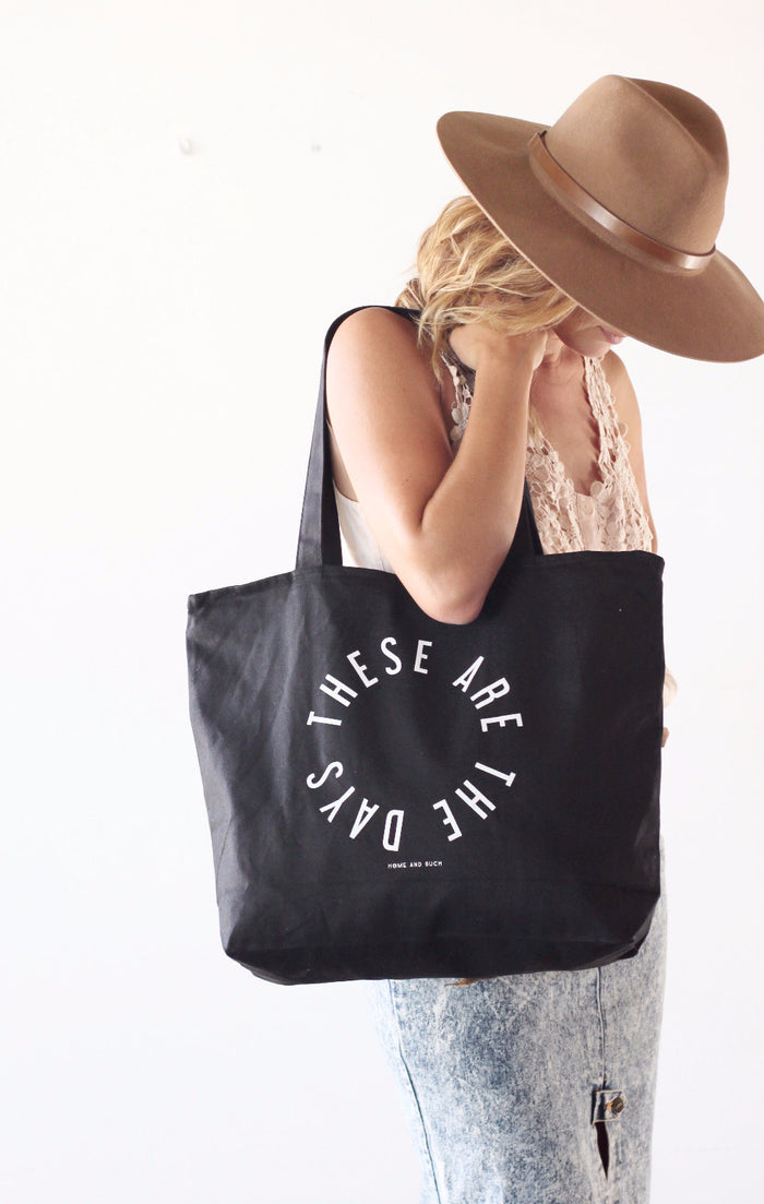 'These are the days' Everything Bag