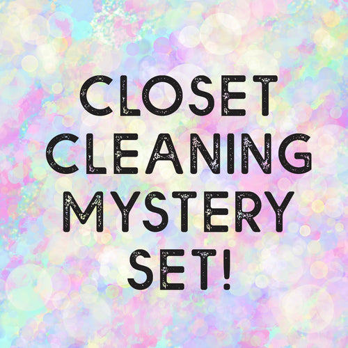Closet Cleaning Mystery Set!