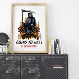 Going To Hell Print