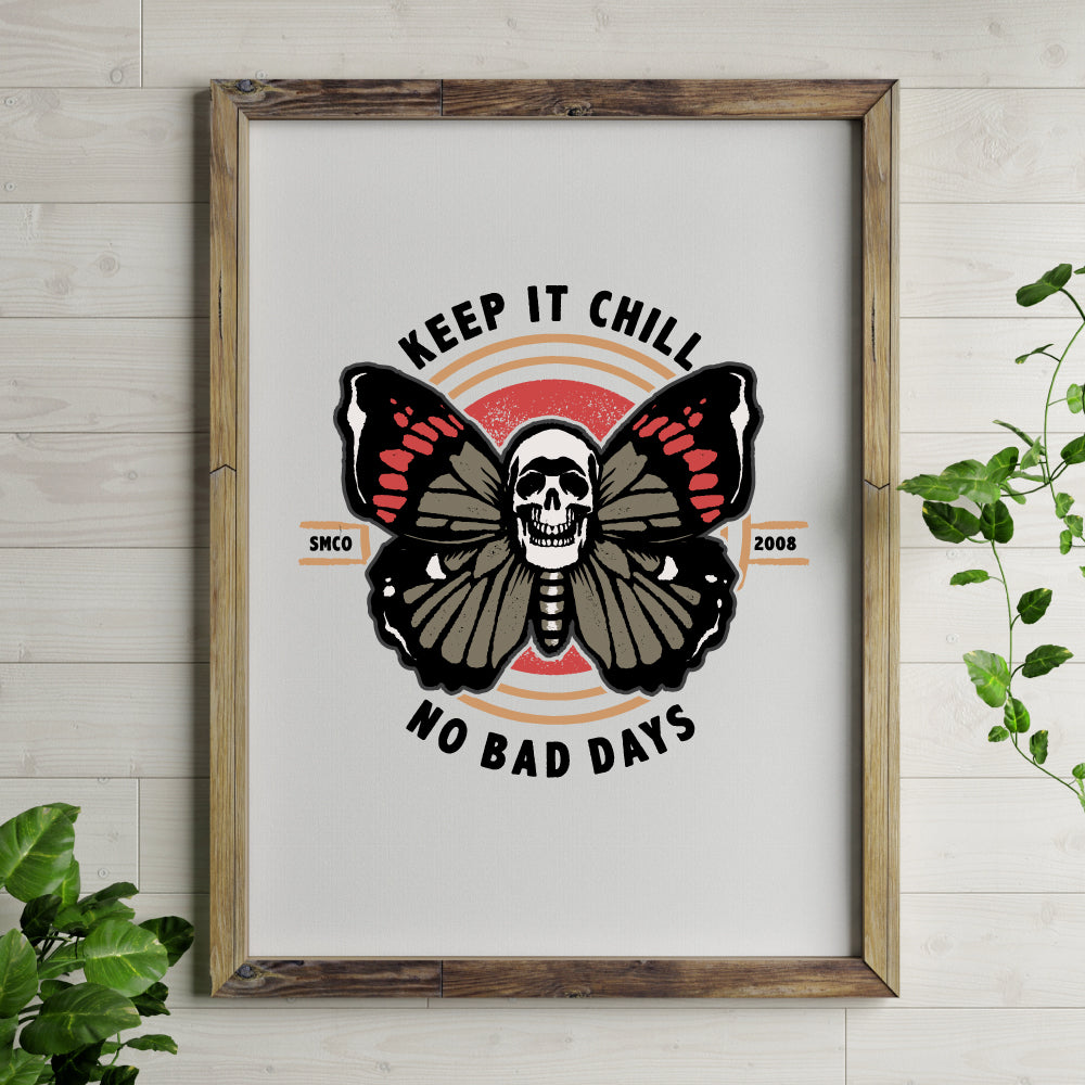 Keep It Chill Print