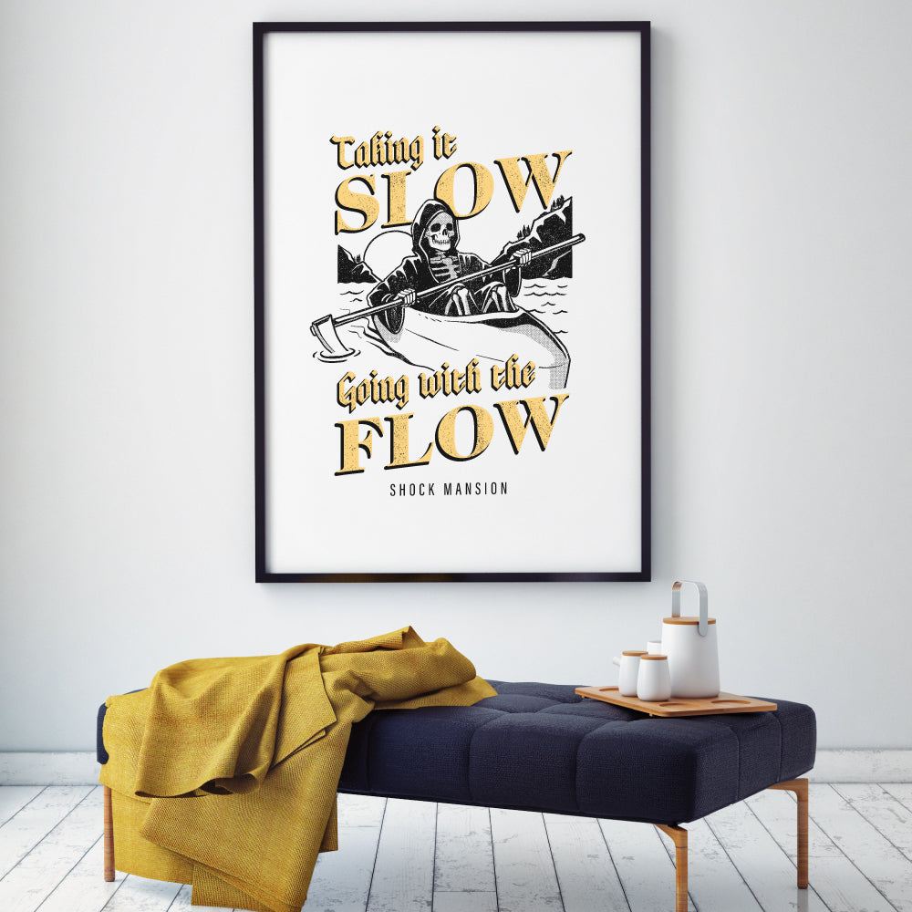 Taking It Slow Print