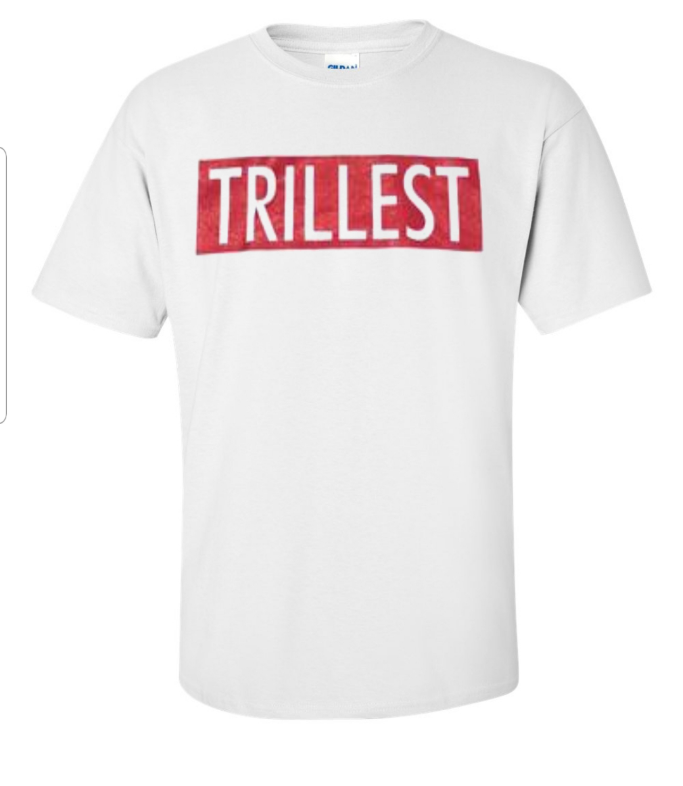 White Pimp C Trillest T-shirt with the word trillest in the red block