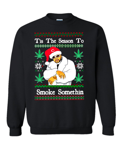 Tis The Season To Smoke Somethin