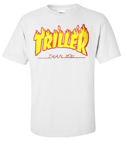 White Triller Than You Tee