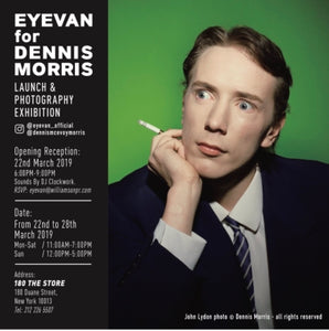 Eyevan fo Dennis Morris event, call 212 226 5506 for more info.