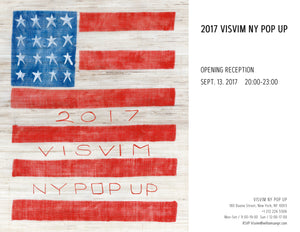 Visvim Pop-up event, call 212 226 5506 for more info.