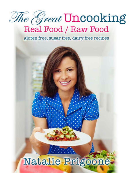 The Great Uncooking Real Food/Raw Food