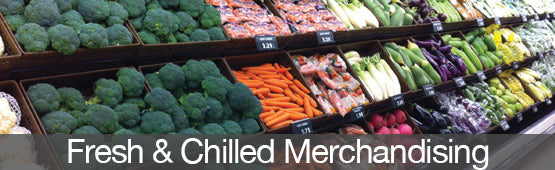 Fresh and Chilled Merchandising
