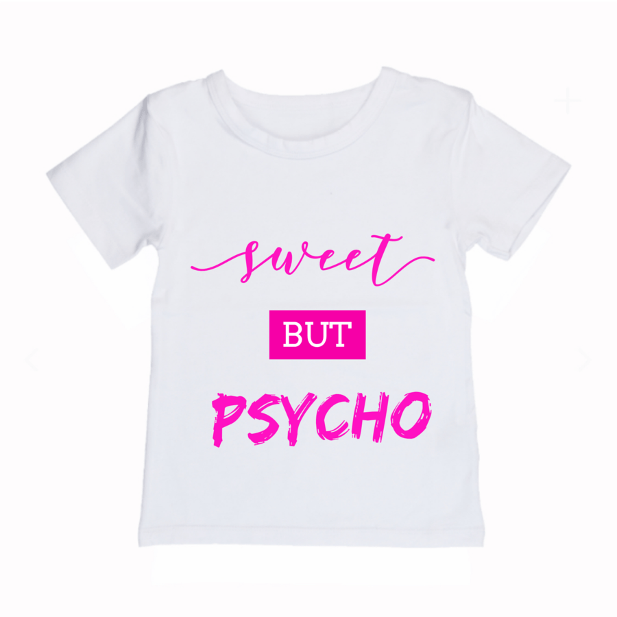 MLW By Design - Sweet Psycho Tee - Lillys little luxuries
