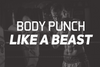 Body Punch Like a Beast
