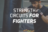 Strength Circuits For Fighters
