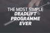 The Most Simple Deadlift Program Ever
