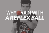 Why Train with a Boxing Reflex Ball?