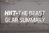 HIIT - A Beast Gear Summary