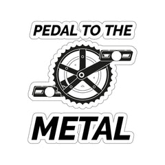 Pedal To The Metal Kiss-Cut Stickers (3x3) - Mycyclingpro