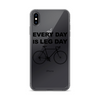 Image of iPhone Every Day Is Leg Day Case - Mycyclingpro