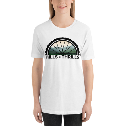 Hills = Thrills Unisex T-Shirt - Mycyclingpro