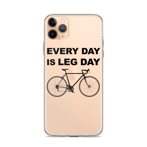 iPhone Every Day Is Leg Day Case - Mycyclingpro