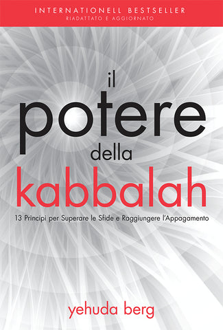 The Power of Kabbalah (ITALIAN Edition)
