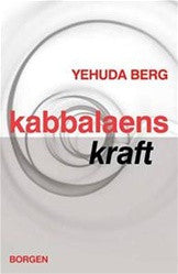The Power of Kabbalah (DANISH Edition)