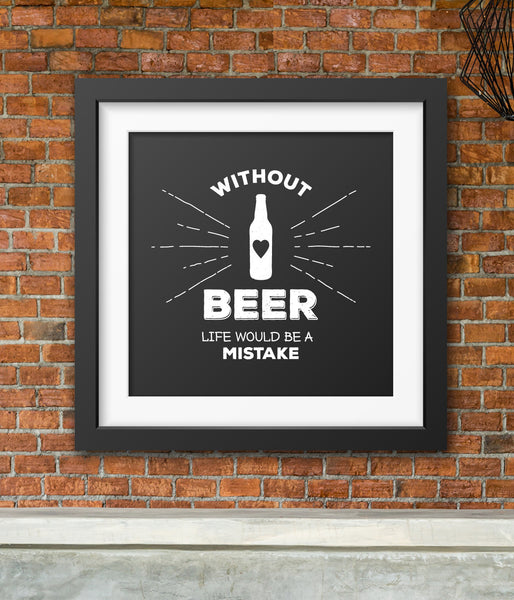Without Beer Wall Art