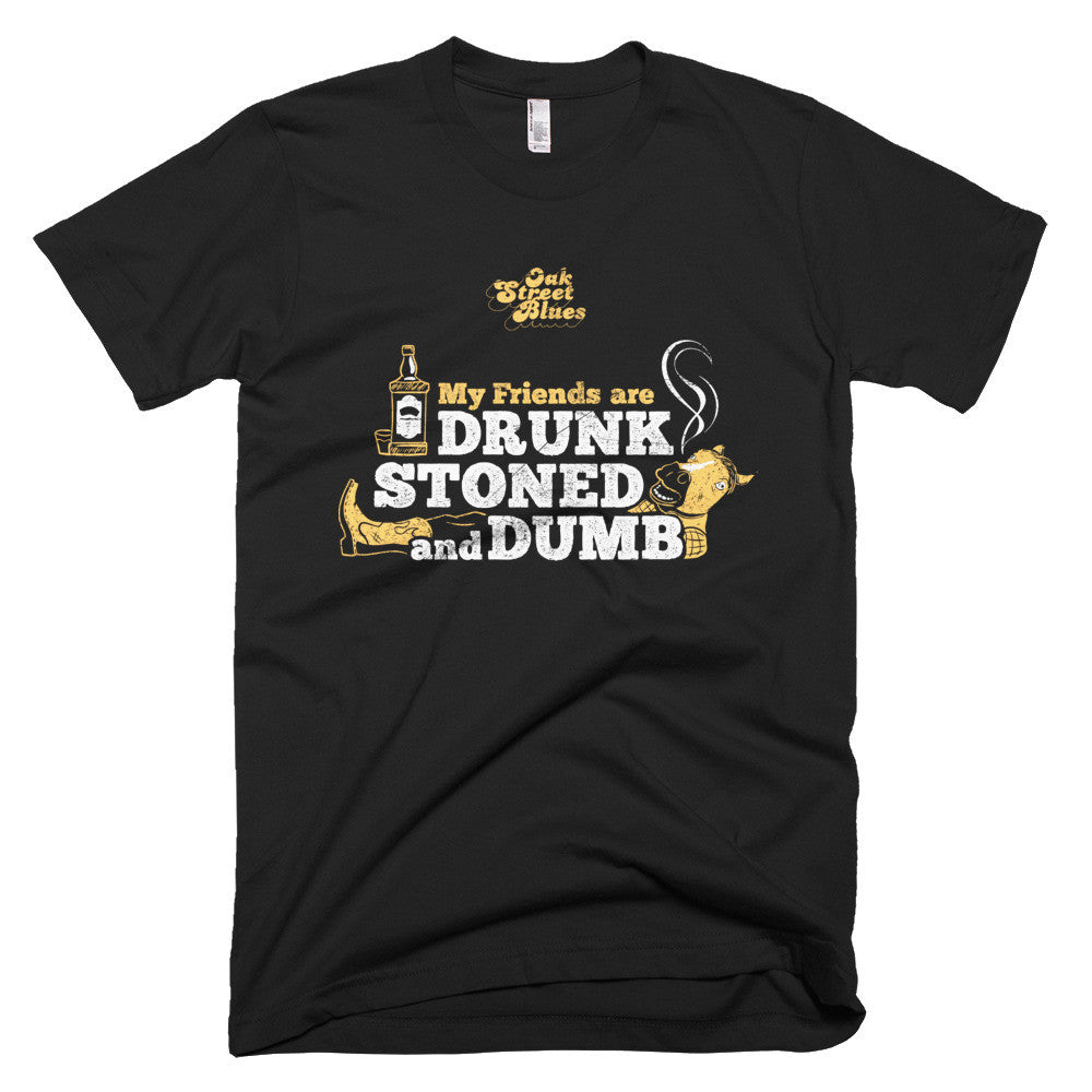 Stoned, Drunk and Dumb Short sleeve men's t-shirt
