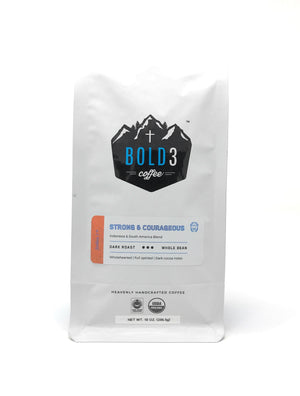 NEW! Strong & Courageous | Dark Roast | 10 oz