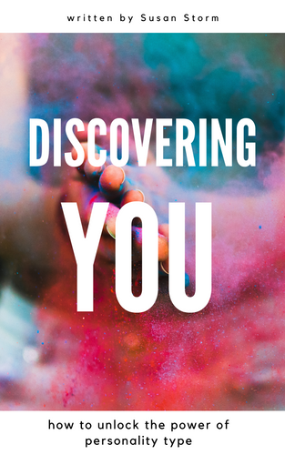 Discovering You: How to Unlock the Power of Personality Type