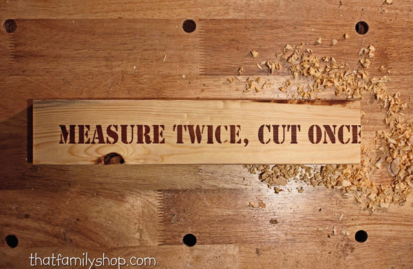 Measure Twice, Manly Shop Sign-thatfamilyshop.com