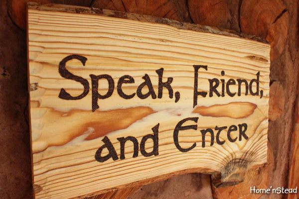 Speak, Friend, and Enter Lord of the Rings Quote, Funny Door Welcome Sign, Wall Hanging LOTR - thatfamilyshop.com