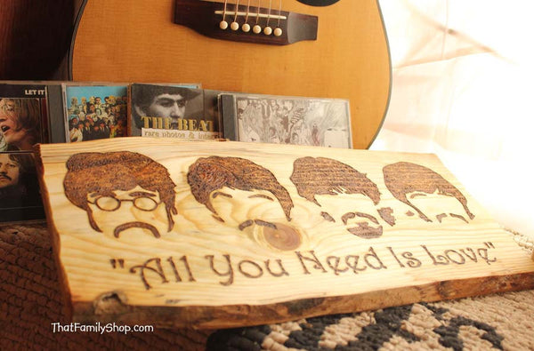 "Beatles ""All You Need is Love"" Song Quote Wood Burning The Beatles Burned Wall Art Plaque Fan Gift-thatfamilyshop.com"