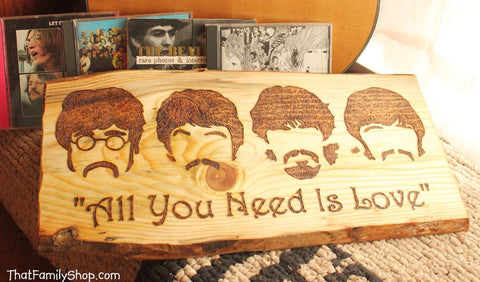 "Beatles ""All You Need is Love"" Song Quote Wood Burning The Beatles Burned Wall Art Plaque Fan Gift - thatfamilyshop.com"