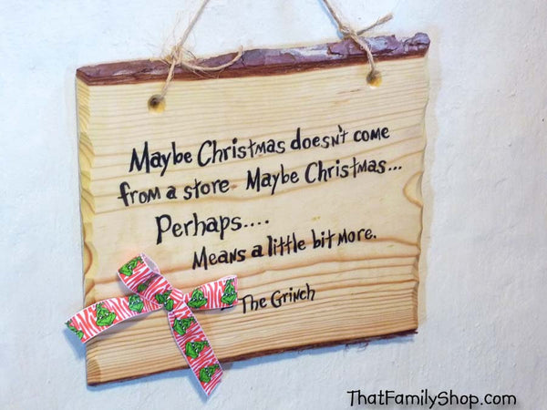Grinch Quote Suess Plaque Sign Decoration Country Gift Christmas Holiday Decor-thatfamilyshop.com