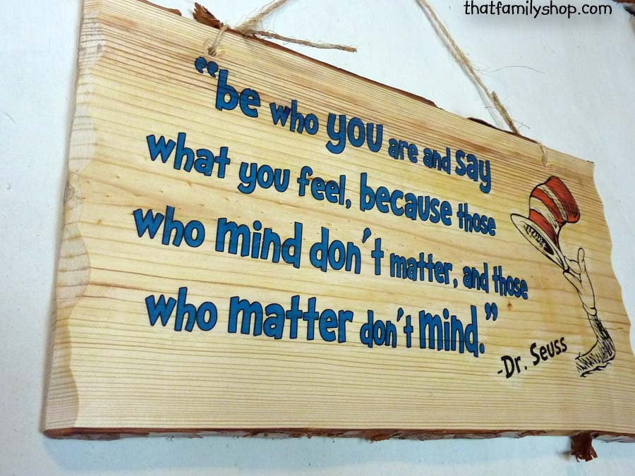 Dr. Seuss Quote, Wall Hanging, Wood Sign, Plaque, Saying, Gift ...
