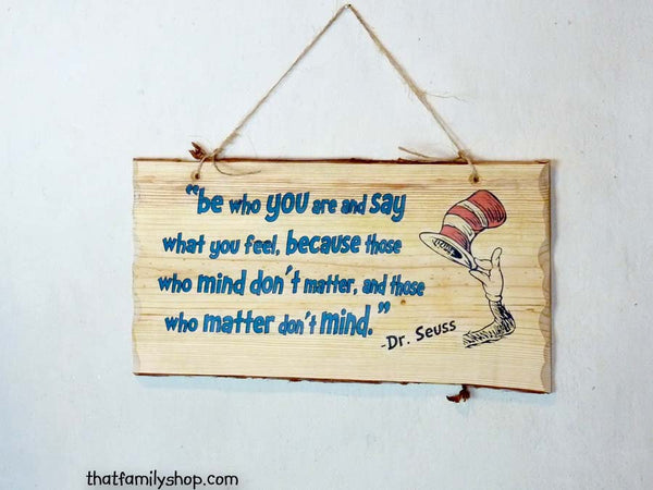 Dr. Seuss Quote, Wall Hanging, Wood Sign, Plaque, Saying, Gift - thatfamilyshop.com