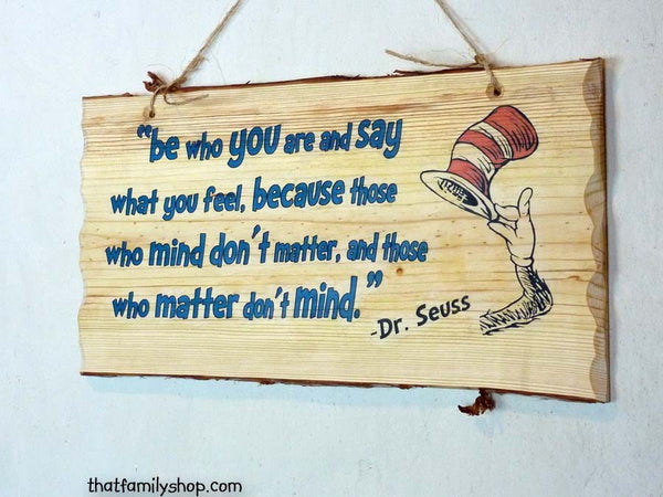 Dr. Seuss Quote, Wall Hanging, Wood Sign, Plaque, Saying, Gift-thatfamilyshop.com