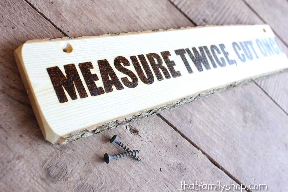 Measure Twice, Cut Once Ironic Workshop Plaque - thatfamilyshop.com
