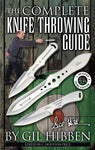 The Complete Knife Throwing Guide