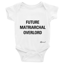 """Future Matriarchal Overlord"" Infant Bodysuit"