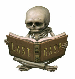 July Events  – Comic-Con – Last Gasp Booth 1709