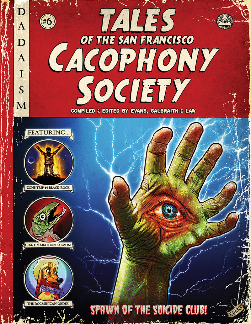 Tales of the San Francisco Cacophony Society - Revised Paperback Edition