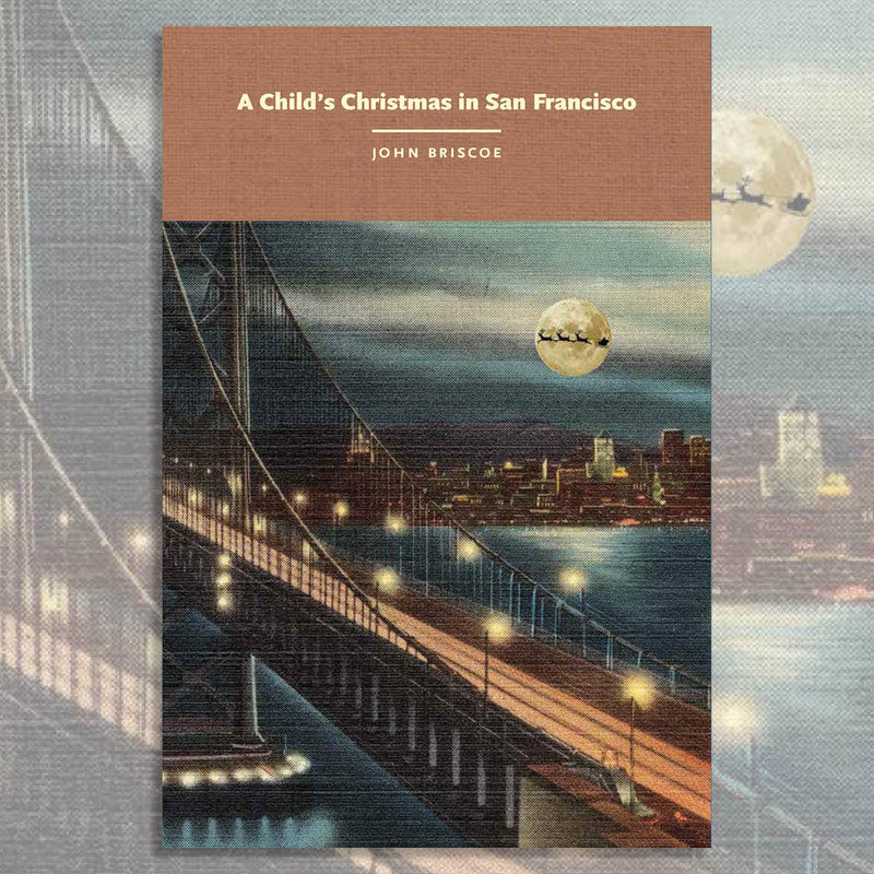 A Child's Christmas in San Francisco