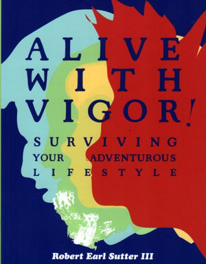 Alive With Vigor!