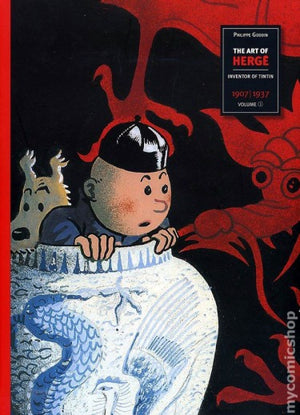 The Art Of HergÉ Volume 1: 1907-1937